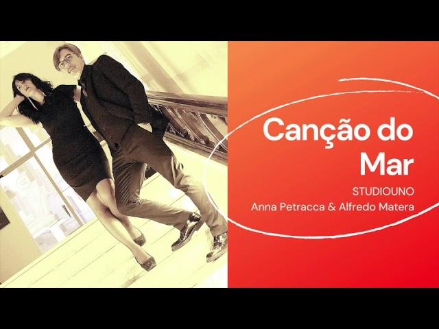 Canção do Mar - Studiouno (Anna Petracca & Alfredo Matera)