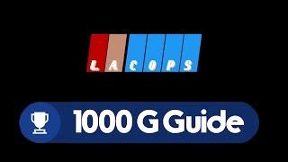 LA Cops Full Guide - All Achievements