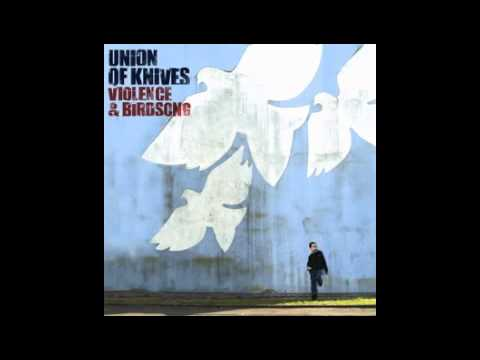 Union Of Knives - We Can't Go Wrong