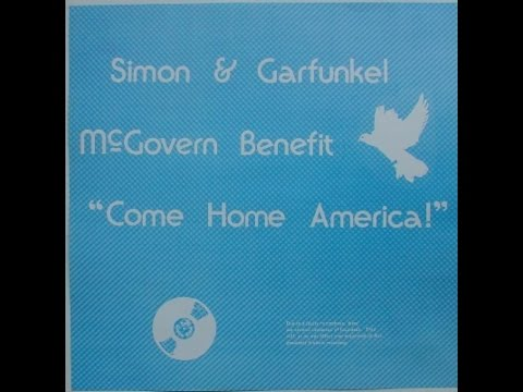 "Simon & Garfunkel - McGovern Benefit ""Come Home America!"" - 1972 (Audio)"