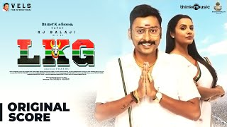 LKG Original Background Score | RJ Balaji, Priya Anand, J.K. Rithesh | Leon James