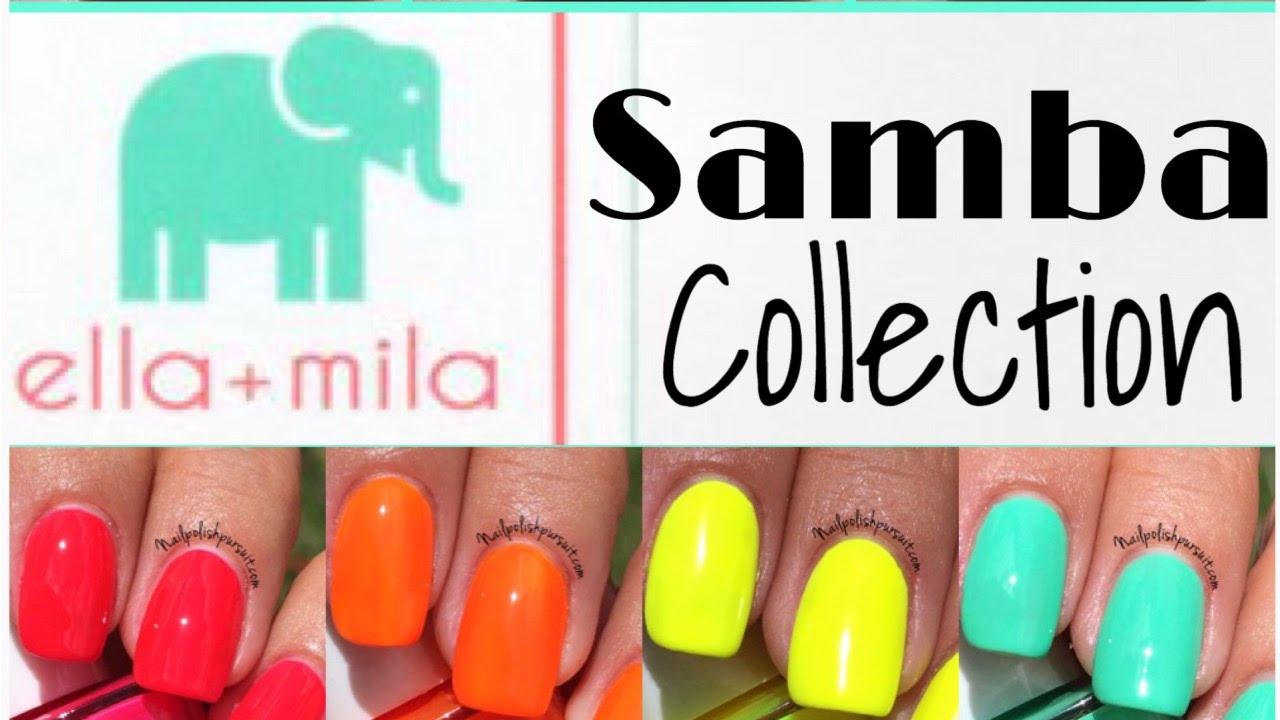 Ella + Mila Samba Collection   Nail Polish Pursuit - YouTube