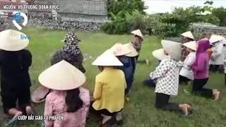 Cướp đất giáo xứ Phú Yên