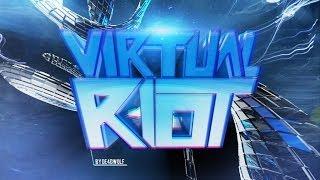 ♪ Virtual Riot