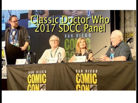 Classic Doctor Who 2017 SDCC  Panel | COMPLETE | Peter Davison, Colin Baker & Sophie Aldred