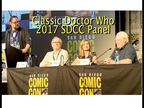 Classic Doctor Who 2017 SDCC  Panel  COMPLETE  Peter Davison, Colin Baker & Sophie Aldred