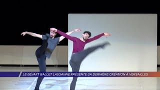 Yvelines | Le Béjart Ballet Lausanne présente sa dernière création à Versailles