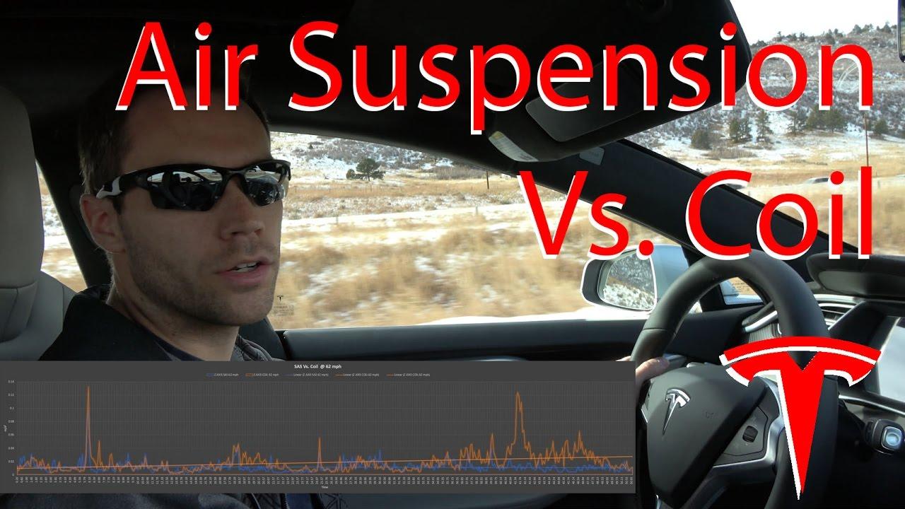 Smart Air Suspension Vs. Coil Suspension. Tesla Model S ...