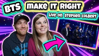 BTS Performs 'Make it Right' LIVE ON STEPHEN COLBERT SHOW Reaction