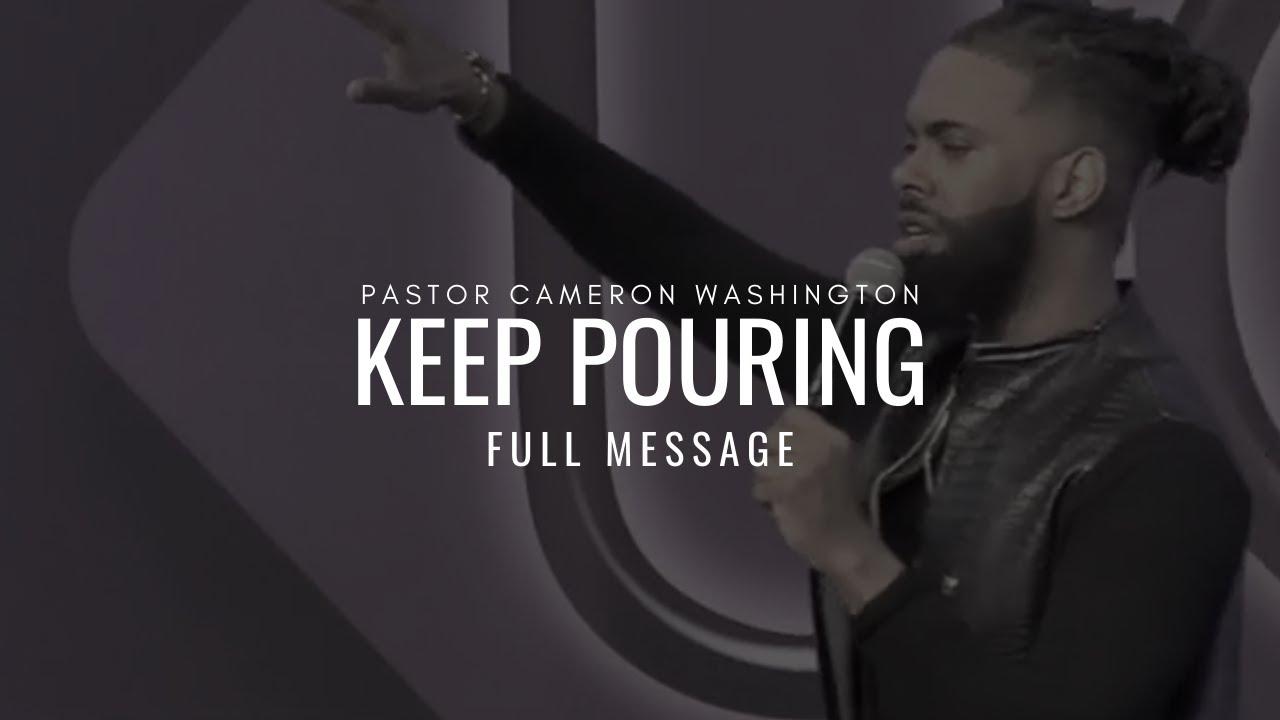 Keep Pouring- Pastor Cameron Washington| At Unity Church Charlotte