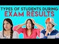 Types of Students During Exam Results (HINDI) | Nakhrebaaz | Latest Funny Videos