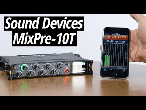 Hands-On Review | Sound Devices MixPre-10T