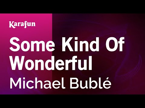 Karaoke Some Kind Of Wonderful - Michael Bublé *
