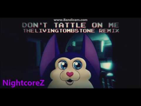 [Nightcore] The Living Tombstone - Don't Tattle On Me Remix (Tattletail Song)