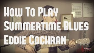 How to play Summertime Blues by Eddie Cochran - Guitar Lesson Tutorial