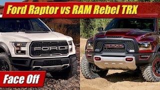 Face Off: 2017 Ford Raptor vs RAM 1500 Rebel TRX