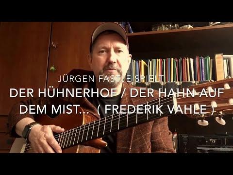 Der Hühnerhof / Der Hahn auf dem Mist ... ( Frederik Vahle ), hier gespielt von Jürgen Fastje !
