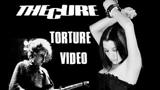 The Cure - Torture