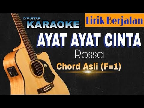 Karaoke (Lirik Berjalan) - Ayat Ayat Cinta (Rossa)