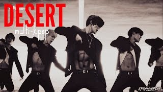 Multi KPop - MURDER THAT DANCE FLOOR!! (Desert ♥)