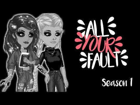 All Your Fault // S.1 Ep.4 // Msp Series