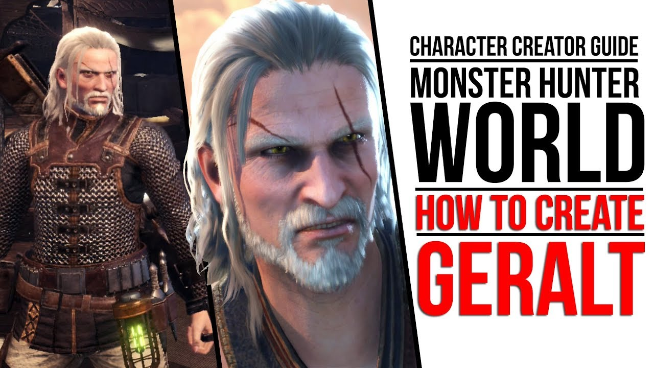 Monster Hunter World How To Create Geralt From Witcher 3 Youtube