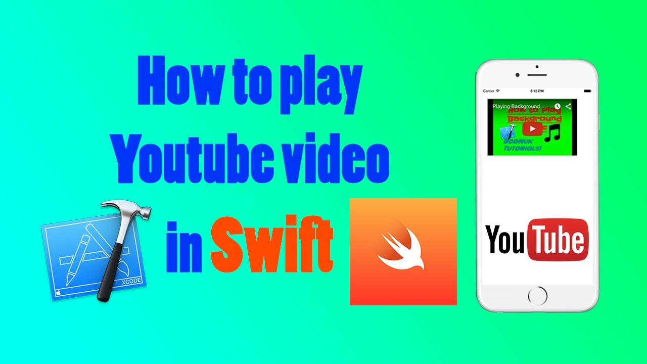 Playing Youtube video in Xcode (Swift)- BodNuk tutorials