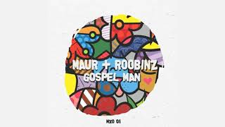 Download Maur + Roobinz - Gospel Man (Original Mix) [MXO]