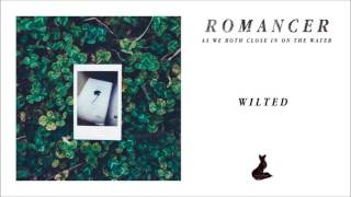 Romancer - As We Both Close In On The Water (Full Album Stream)