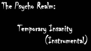 The Psycho Realm - Temporary Insanity (Instrumental)