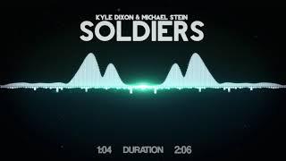 Kyle Dixon & Michael Stein - Soldiers