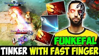 Funkefal [Tinker] With Lightning Finger - Destroying Enemy With Crazy Plays | 7.21c Dota 2