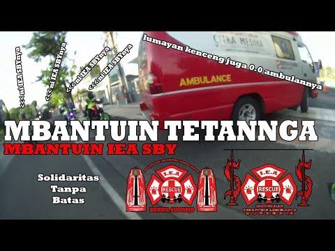 I.E.A Sidoarjo Escorting an ambulance #10, mbantuin I.E.A Surabaya #35 Motovlog