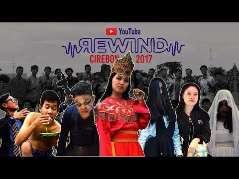 YOUTUBE REWIND INDONESIA 2017   CIREBON DUWE KARYA! #letsrewind