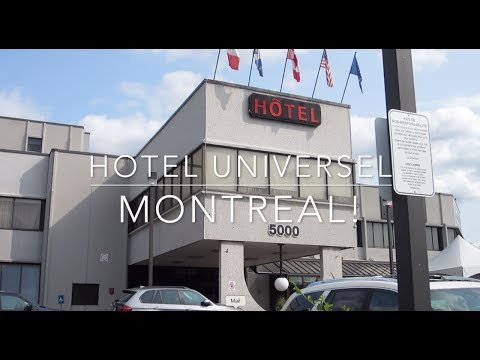 Hotel Universel Montreal Customer Review | LOLASLIFELESSONS
