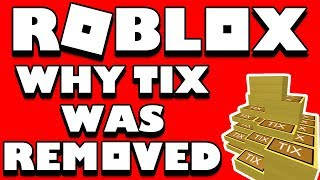 Why Roblox REMOVED TIX!! (The Real Reason) And Why Tickets Won