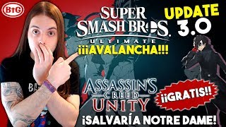 😍SMASH BROS 3.0: JOKER, EDITOR y MÁS ¡MAÑANA! | 👏¡AC UNITY SALVARÍA NOTRE DAME ¡GRATIS en UPLAY!
