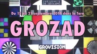TESTET-SIVENS : GROZAD DU 15 AU 21 SEPTEMBRE DANS LE TARN !!!
