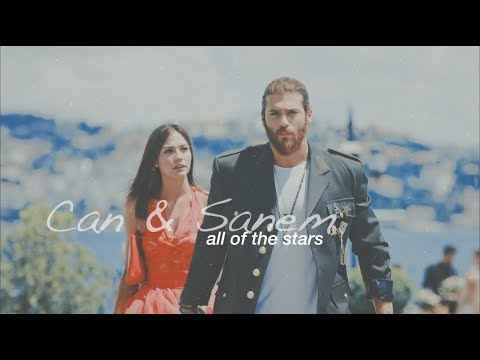 Can & Sanem | All Of The Stars