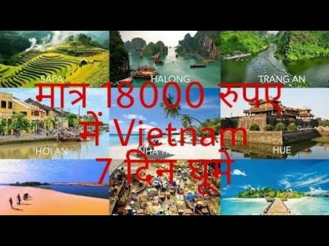 Travel Vietnam in Just 18,000 For 7 days