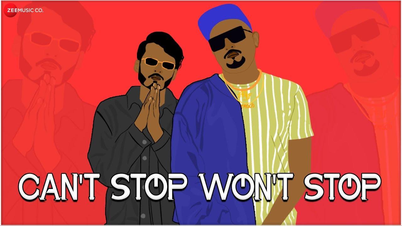 Cant Stop Wont Stop | Ace aka Mumbai Ft Sahir | Undergod | Mumbai's Finest