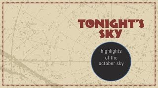 Astronomy Video: Tonight s Sky  October 2016 - What to look out for this month