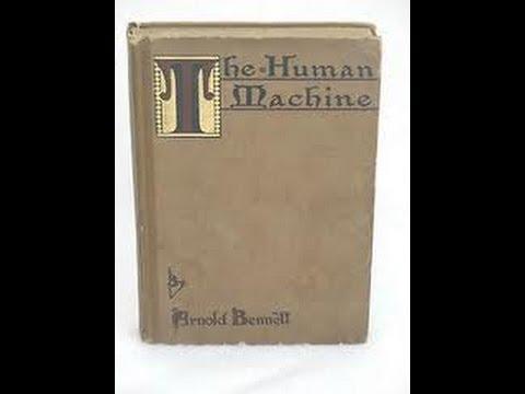 The Human Machine by Arnold Bennett