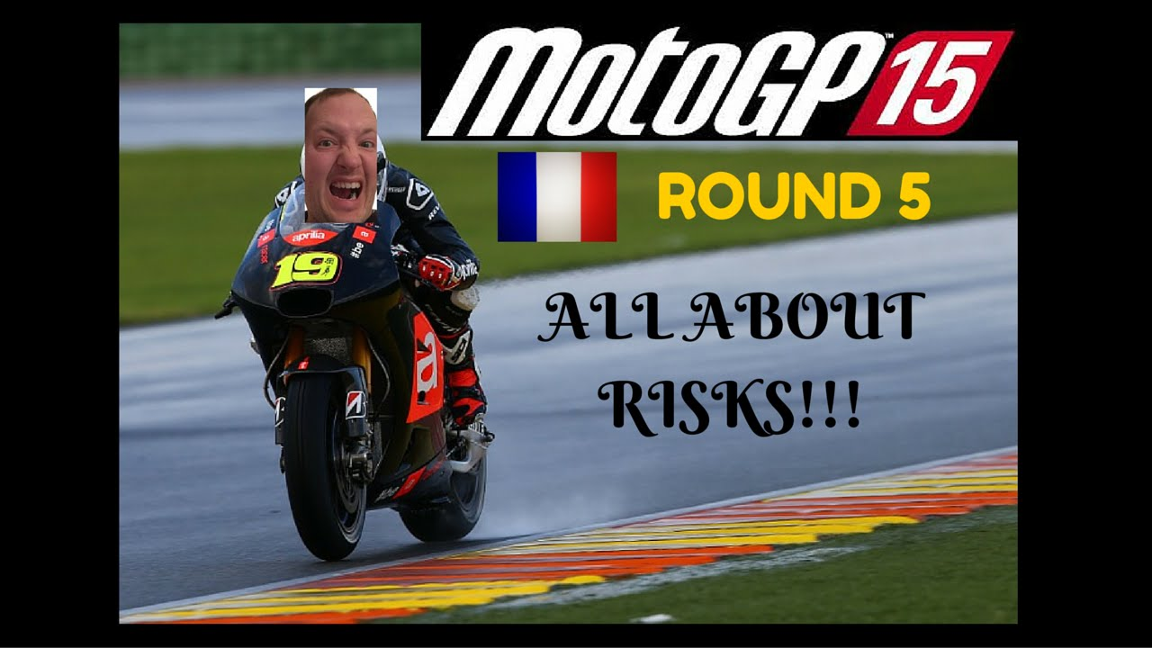 MotoGP 15 PS4 GAMEPLAY ROUND 5 CAREER MODE - @FRANCE - YouTube