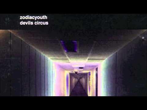 Zodiac Youth - Devils Circus (Elysium Mix)