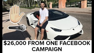 How I MADE $26,000 From ONE Facebook Ad Campaign!