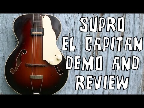 Supro El Capitan Vintage Electric Hollowbody Guitar Demo Review