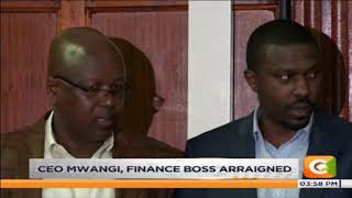 NHIF CEO Mwangi and Finance boss Wilbert arraigned #CitizenBriefs