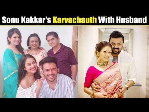 Sonu Kakkar Celebrates Karvachauth With Husband Neeraj Shrama| Neha Kakkar's Sister Sonu Kakkar