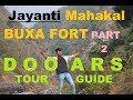 Dooars Complete Budget plan   Jayanti Mahakal Caves   Buxa Fort   Buxa Tiger Reserve    All Details